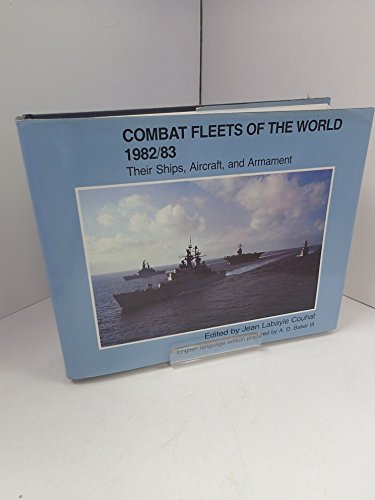 9780853685289: Combat Fleets of the World 1982-83: Their Ships, Aircraft and Armament