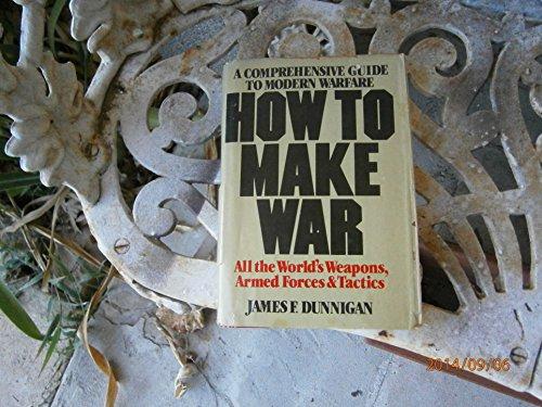 9780853685395: How to Make War: Comprehensive Guide to Modern Warfare
