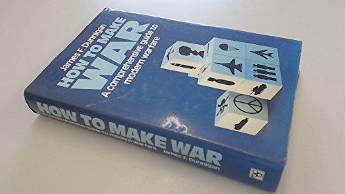 9780853685395: How to Make War: A Comprehensive Guide to Modern Warfare