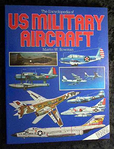9780853685432: Encyclopaedia of United States Military Aircraft