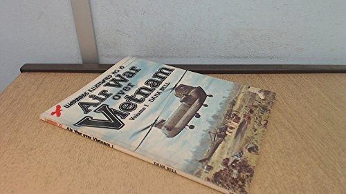 9780853685487: Air War Over Vietnam, Volume I - Warbirds Illustrated No. 10