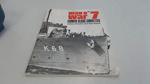 9780853685593: Man o War 7 : Flower Class Corvettes