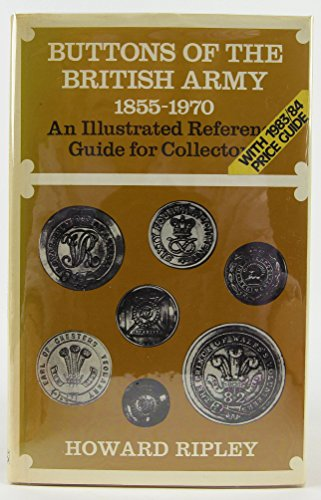 9780853685692: Buttons of the British Army, 1855-1970: Illustrated Guide for Collectors