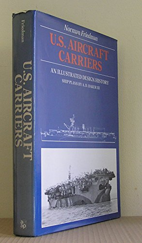 9780853685760: U.S. aircraft carriers: An illustrated design history