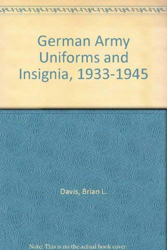 9780853685876: German Army Uniforms and Insignia, 1933-1945