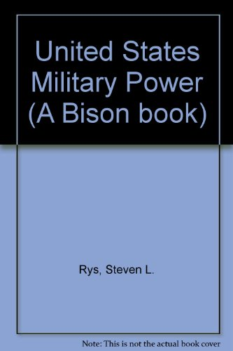 9780853685913: United States Military Power