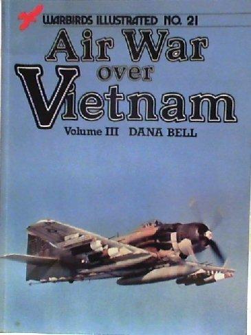 9780853686071: Air War Over Vietnam: Volume III
