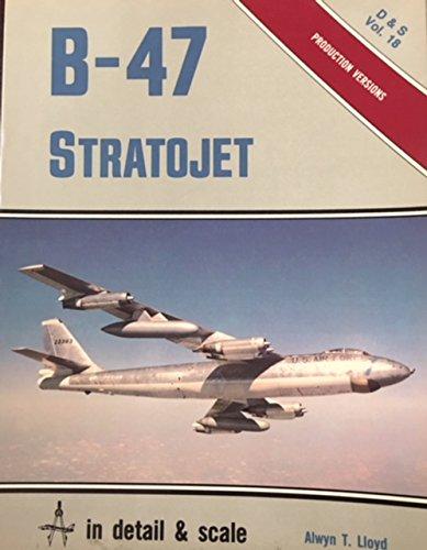 9780853686194: B-47 Stratojet (Detail & Scale vol 18.)