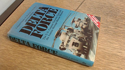 9780853686231: Delta Force: United States Counter Terrorist Unit and the Iranian Hostage Rescue Mission