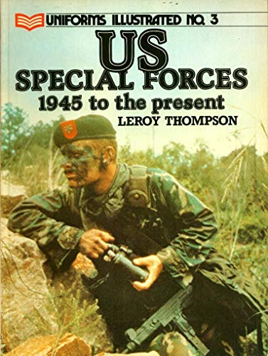 United States Special Forces, 1945 to the: Thompson, Leroy