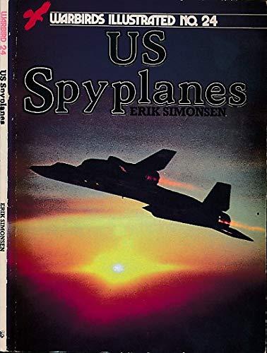9780853686262: U. S. Spyplanes - Warbirds Illustrated No. 24