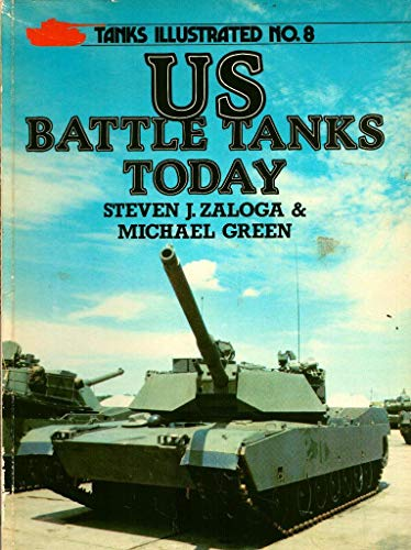 9780853686279: United States Battle Tanks Today