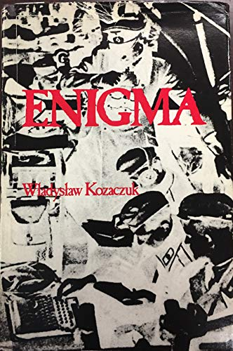 9780853686408: Enigma: How the German Machine Cipher Was Broken and How it Was Read by the Allies in World War Two