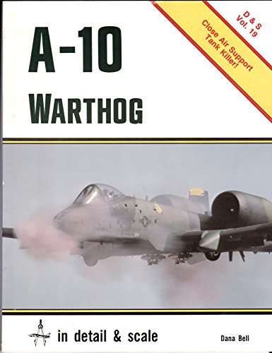 9780853686545: A-10 Thunderbolt II (Detail & Scale)