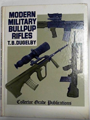 9780853686590: Modern Military Bullpup Rifles: The EM-2 Concept Comes of Age