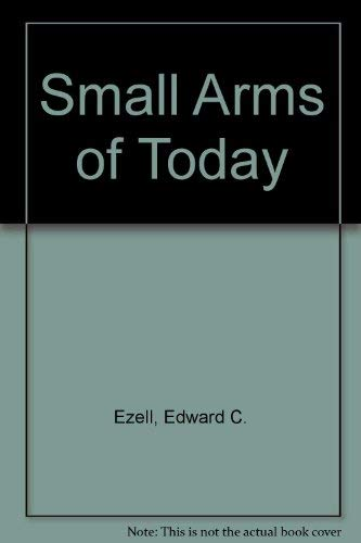 9780853686859: Small Arms of Today