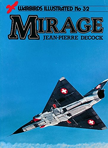 9780853687054: Mirage - Warbirds Illustrated No. 32