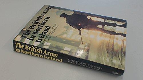 9780853687160: British Army in Northern Ireland