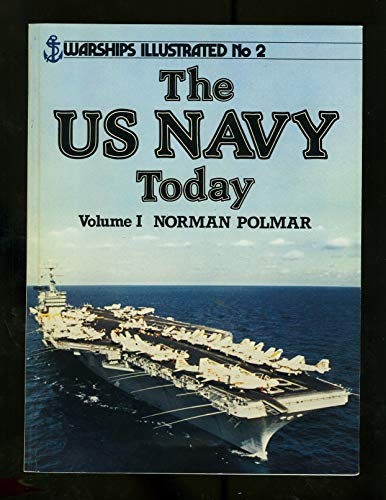 9780853687184: The US Navy Today - Warships Illustrated No. 2