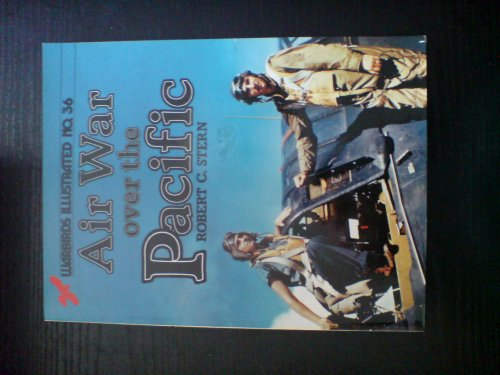 9780853687351: Air War over the Pacific (World War II) - Warbirds Illustrated No. 36