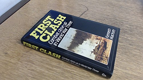 9780853687368: First Clash: World War Three