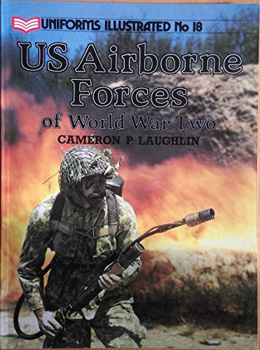 9780853687375: U.S. Airborne Forces of World War Two (Uniforms Illustrated)
