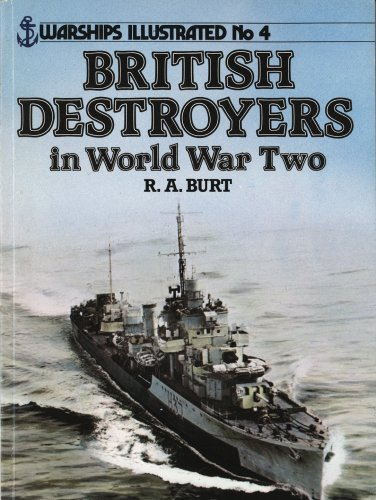 9780853687481: British Destroyers in World War Two - Warships Illustrated No. 4