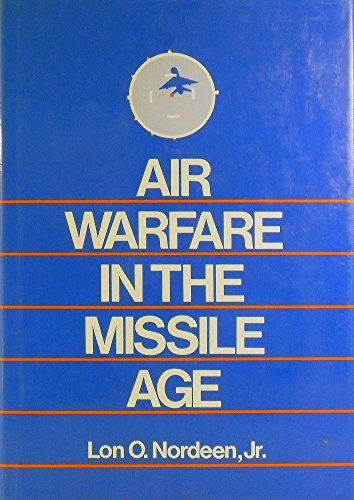 9780853687511: Air Warfare in the Missile Age