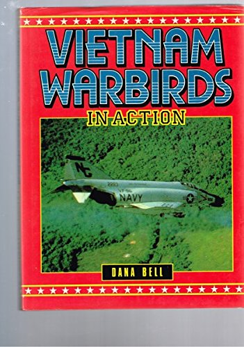 9780853687573: Vietnam Warbirds in Action