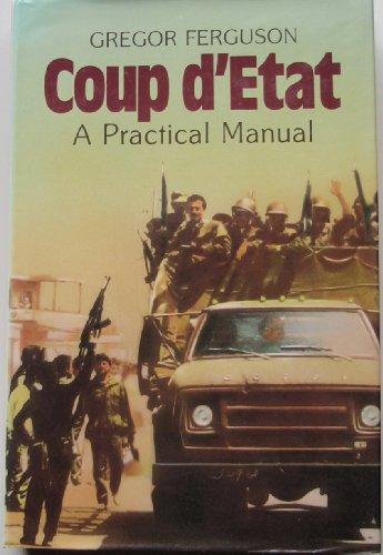 9780853687610: Coup D'Etat: A Practical Manual