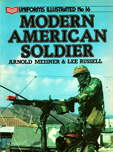 9780853687627: Modern American Soldier (Uniforms Illustrated)