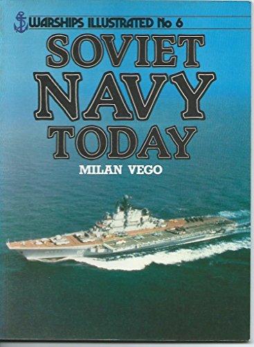 9780853687634: Soviet Navy Today (Warships illustrated)