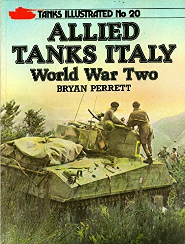 9780853687801: Allied Tanks Italy: World War Two (Tanks Illustrated No. 20)