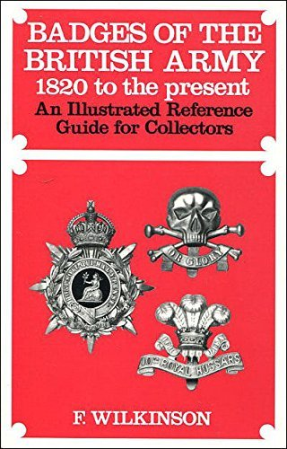 9780853687894: Badges of the British Army, 1820 to the Present: An