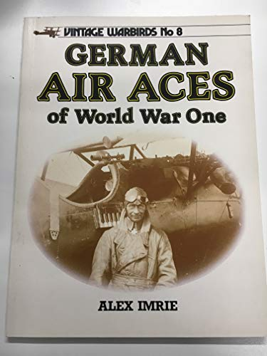 9780853687924: German Air Aces of World War One (Vintage Warbirds, No. 8)
