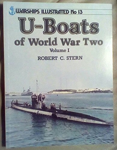 9780853688136: U-Boats in World War Two, Vol. 1 (Warships Illustrated, No. 13)