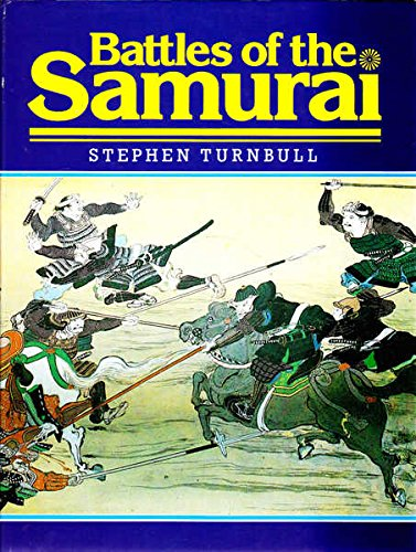 9780853688266: Battles of the Samurai
