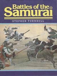 9780853688266: Battles of the Samurai