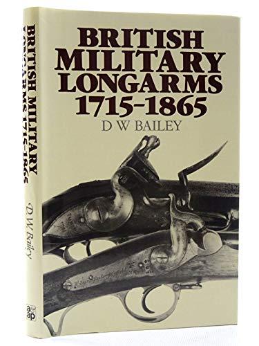 9780853688358: British Military Longarms, 1715-1865