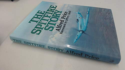 The Spitfire Story: Alfred Price