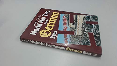 9780853688631: World War II Through German Eyes