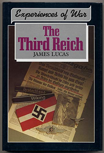 The Third Reich (Experiences of War): Lucas, James Sidney