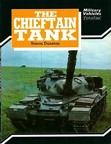 9780853688945: The Chieftain (Military vehicles fotofax)