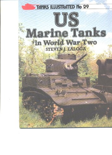 9780853689195: United States Marine Tanks in World War Two (Tanks Illustrated No. 29)