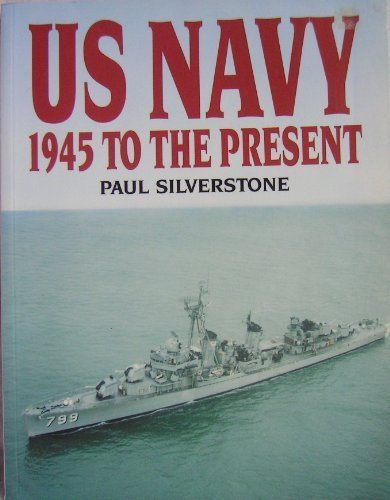 9780853689218: U.S. Navy 1945 to the Present