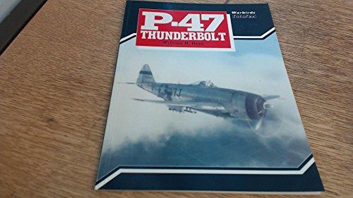 9780853689270: P-47 Thunderbolt (Warbirds Fotofax)