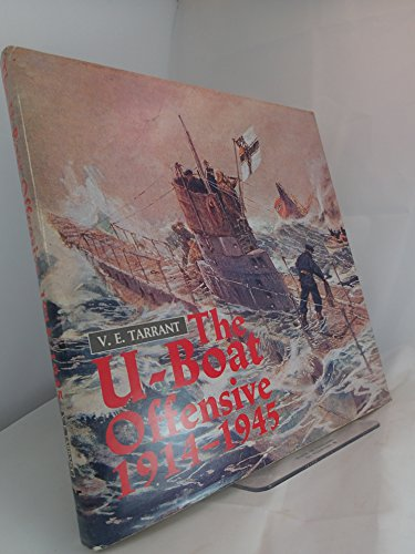 9780853689287: The U-Boat Offensive 1914-1945