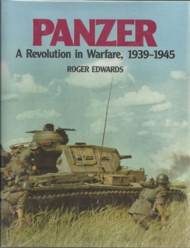 9780853689324: Panzer: A Revolution in Warfare, 1939-1945