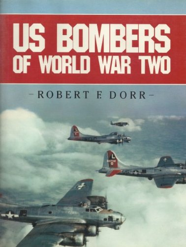 9780853689430: U.S. Bombers of World War Two