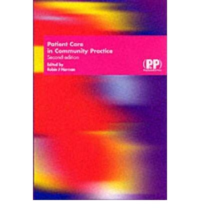 9780853692096: Patient Care in Community Practice: A Handbook of Non-medicinal Healthcare